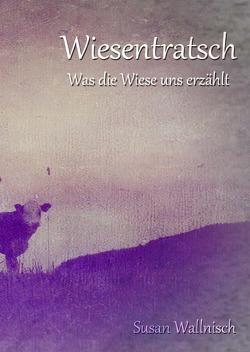 Blütenschnee / Wiesentratsch von Wallnisch,  Susan
