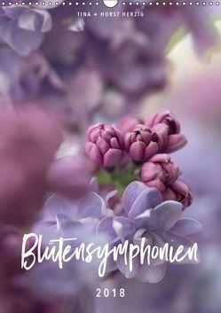 Blütensymphonien (Wandkalender 2018 DIN A3 hoch) von + Horst Herzig,  Tina