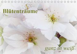 Blütenträume – ganz in weiß / CH-Version (Tischkalender 2019 DIN A5 quer) von Art-Motiva