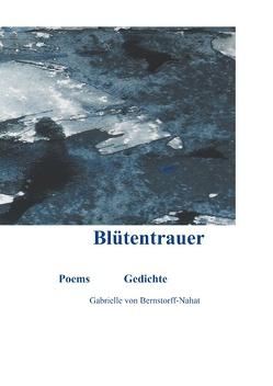 Blütentrauer von Bernstorff-Nahat,  Gabrielle von