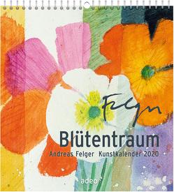 Blütentraum 2020 – Wandkalender von Felger,  Andreas