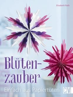 Blütenzauber von Rath,  Elisabeth