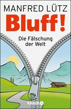 BLUFF! von Lütz,  Manfred