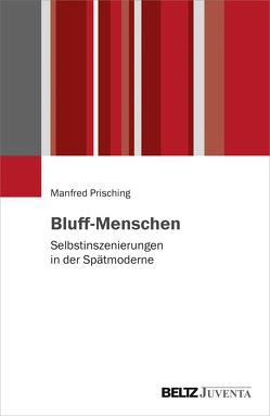 Bluff-Menschen von Prisching,  Manfred