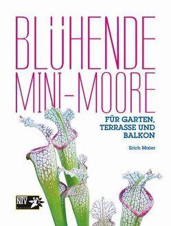 Blühende Mini-Moore von Maier,  Erich