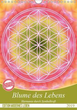 Blume des Lebens – Harmonie durch Symbolkraft (Wandkalender 2019 DIN A4 hoch) von Shayana Hoffmann,  Gaby