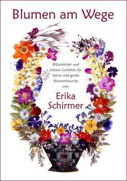 Blumen am Wege von Schirmer,  Erika