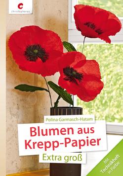 Blumen aus Krepp-Papier von Garmasch-Hatam,  Polina