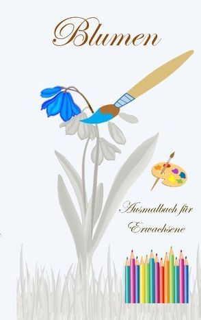 Blumen – Ausmalbuch für Erwachsene von Taane,  Theo von