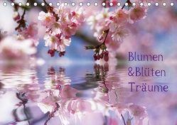Blumen & Blüten Träume (Tischkalender 2018 DIN A5 quer) von N.,  N.
