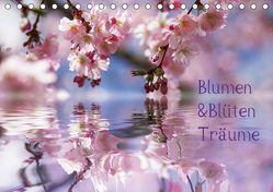 Blumen & Blüten Träume (Tischkalender 2019 DIN A5 quer) von N.,  N.
