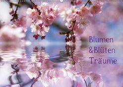 Blumen & Blüten Träume (Wandkalender 2018 DIN A2 quer) von N.,  N.