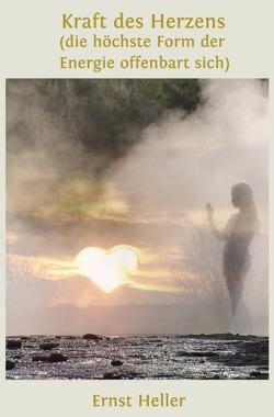 Blumen des neuen Morgens / Kraft des Herzens von Heller Amita/Schlemmer,  Ernst/Alfred Shogun