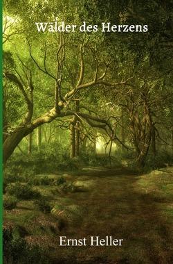 Blumen des neuen Morgens / Wälder des Herzens von Heller Amita/Schlemmer,  Ernst/Alfred Shogun