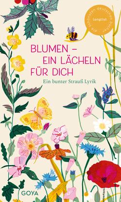 Blumen – ein Lächeln für Dich von Maske,  Ulrich