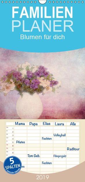 Blumen für dich – Familienplaner hoch (Wandkalender 2019 , 21 cm x 45 cm, hoch) von Hultsch,  Heike