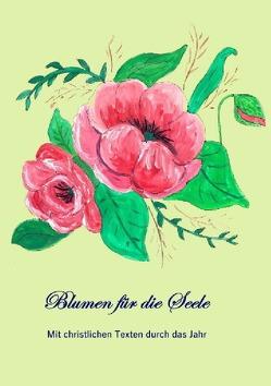 Blumen für die Seele von Telker,  Christina