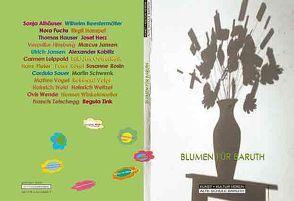 Blumen für Baruth von Fuchs,  Nora, Janßen,  Ulrich, Oltmanns,  Dietrich, Rosin,  Susanne, Wollheim,  Ralf