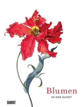 Blumen in der Kunst von Hyland,  Angus, Lamerz-Beckschäfer,  Birgit, Wilson,  Kendra