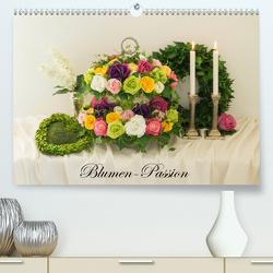 Blumen-Passion (Premium, hochwertiger DIN A2 Wandkalender 2021, Kunstdruck in Hochglanz) von Meyer,  Simone