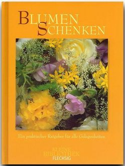 Blumen schenken von Rössing,  Roger, Schneider,  Ulrike