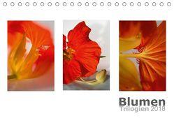 Blumen Trilogien (Tischkalender 2018 DIN A5 quer) von calmbacher,  Christiane