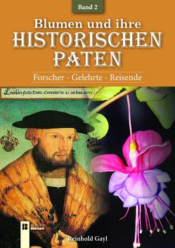 Blumen und ihre historischen Paten – Band 2 von Gayl,  Reinhold