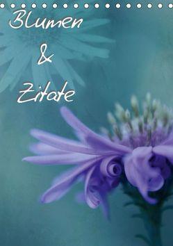 Blumen & Zitate / CH-Version (Tischkalender 2019 DIN A5 hoch) von Bässler,  Christine