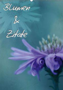 Blumen & Zitate / CH-Version (Wandkalender 2019 DIN A2 hoch) von Bässler,  Christine