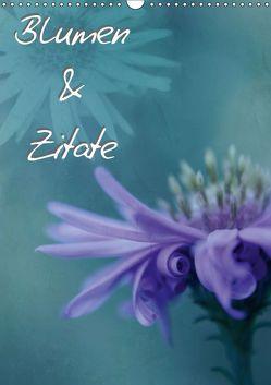 Blumen & Zitate / CH-Version (Wandkalender 2019 DIN A3 hoch) von Bässler,  Christine