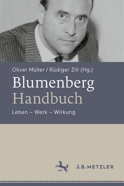 Blumenberg-Handbuch von Müller,  Oliver, Zill ,  Rüdiger