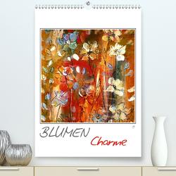 Blumencharme (Premium, hochwertiger DIN A2 Wandkalender 2021, Kunstdruck in Hochglanz) von Gründler,  Claudia
