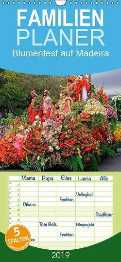 Blumenfest auf Madeira – Familienplaner hoch (Wandkalender 2019 <strong>21 cm x 45 cm</strong> hoch) von Lielischkies,  Klaus