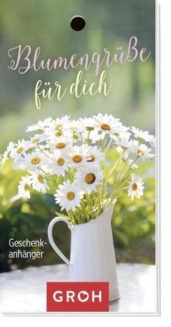 Blumengrüße für dich von Groh Redaktionsteam