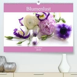 Blumenlust (Premium, hochwertiger DIN A2 Wandkalender 2020, Kunstdruck in Hochglanz) von Kruse,  Gisela