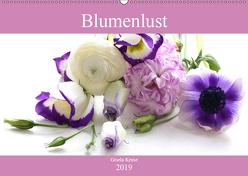 Blumenlust (Wandkalender 2019 DIN A2 quer) von Kruse,  Gisela