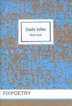 blumenmob von Kohlus,  Claudia