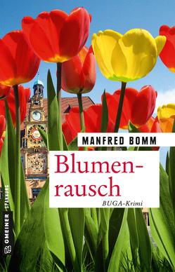 Blumenrausch von Bomm,  Manfred