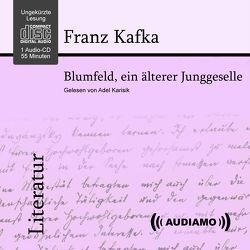 Blumfeld ein älterer Junggeselle von Audiamo Wien, Kafka,  Franz, Karisik,  Adel