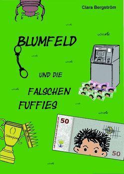 Blumfeld und die falschen Fuffies von Bergström,  Vorname