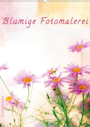 Blumige Fotomalerei (Wandkalender 2021 DIN A2 hoch) von Kunze,  Klaus