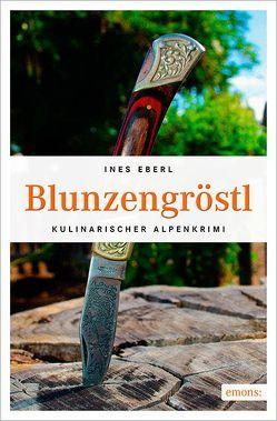 Blunzengröstl von Eberl,  Ines