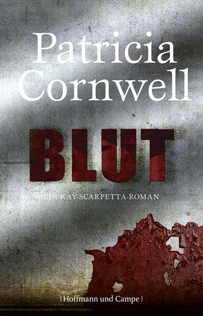 Blut von Cornwell,  Patricia, Dufner,  Karin