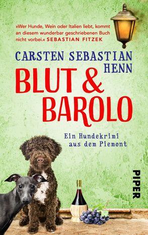 Blut & Barolo von Henn,  Carsten Sebastian