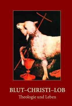 Blut-Christi-Lob von Wermter,  Winfried M.