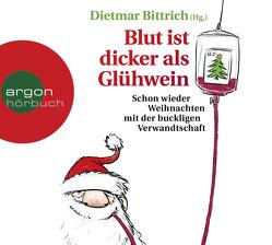 Blut ist dicker als Glühwein von Bittrich,  Dietmar, Blum,  Gabriele, Jäger,  Simon, Nathan,  David, Nicolai,  Thomas, Spier,  Nana, Warmuth,  Heike