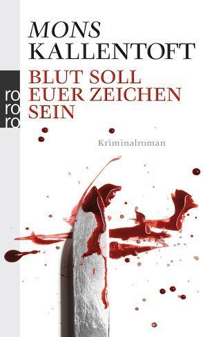Blut soll euer Zeichen sein von Hildebrandt,  Christel, Kallentoft,  Mons
