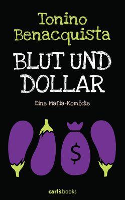 Blut und Dollar von Benacquista,  Tonino, Fell,  Herbert