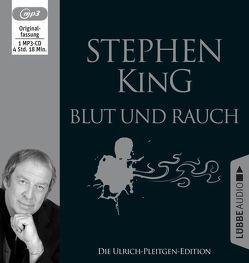 Blut und Rauch von Bergner,  Wulf, King,  Stephen, Pleitgen,  Ulrich