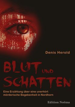 Blut und Schatten von Herold,  Denis